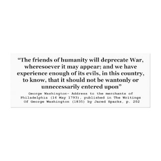 The Friends of Humanity Will Deprecate War Canvas Print