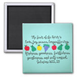 The fruit of the Spirit... 2 Inch Square Magnet