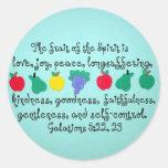 The fruit of the Spirit... Round Sticker