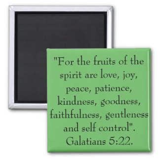 The fruits of the spirit are love, joy, peace. 2 inch square magnet