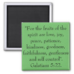 The fruits of the spirit are love, joy, peace. magnets