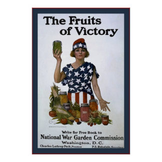 The Fruits of Victory~Vintage World War 1 Posters