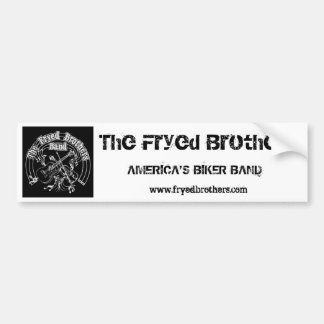 """The Fryed Brothers """"America's Biker Band"""" Bumper Sticker"""