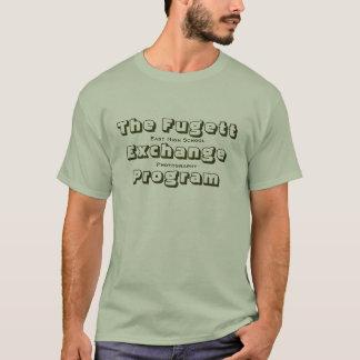 The Fugett Exchange Program T-Shirt