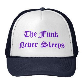 The Funk Never Sleeps hat