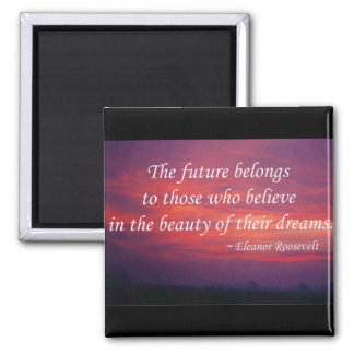 The Future Belongs... 2 Inch Square Magnet