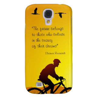 The future belongs to those who believe Roosevelt Galaxy S4 Cover