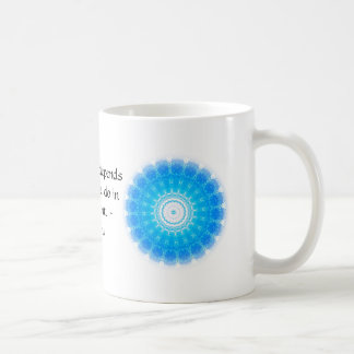 The future depends on what we do in the present. mugs