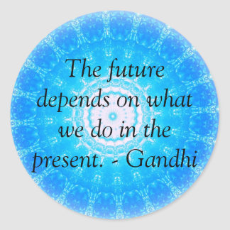 The future depends on what we do in the present. stickers