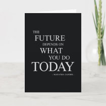The Future Inspirational Motivational Quote Card