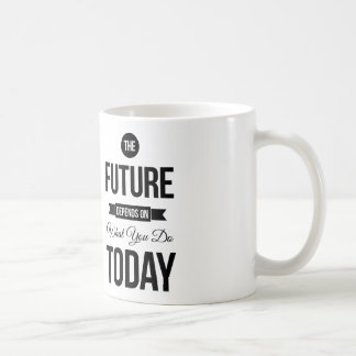 The Future Inspirational Quotes White Coffee Mug