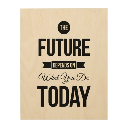 Wooden Wall Art Inspirational Quotes : The future inspirational quotes white wood wall art zazzle