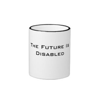 The Future Is Disabled, Mug, Black and White Ringer Mug