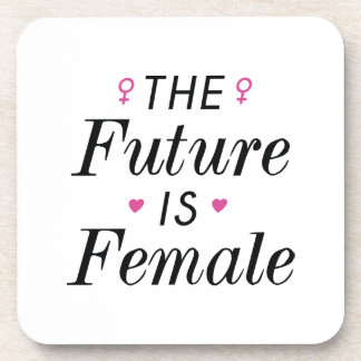 The Future Is Female Beverage Coaster