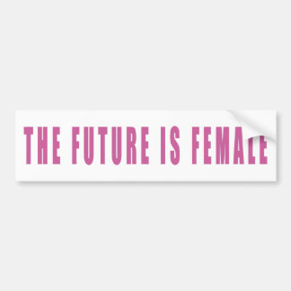 The Future Is Female Bumper Sticker