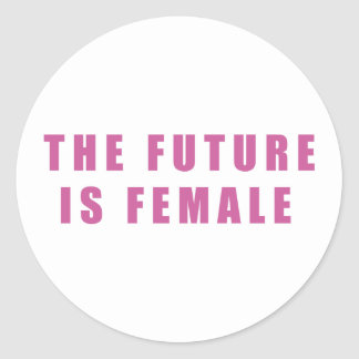 The Future Is Female Classic Round Sticker