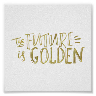 The Future Is Golden Faux Gold DIY Mini Poster
