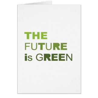 THE FUTURE IS GREEN  - CARD