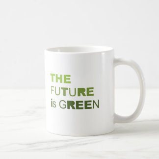 THE FUTURE IS GREEN  - COFFEE MUGS