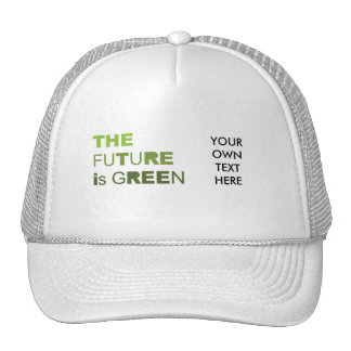 THE FUTURE IS GREEN  - HATS