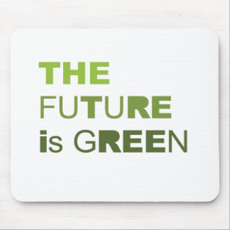 THE FUTURE IS GREEN  - MOUSEPADS