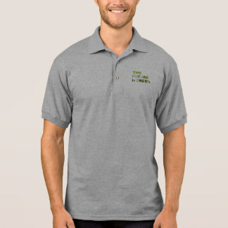 The future is green polo shirt
