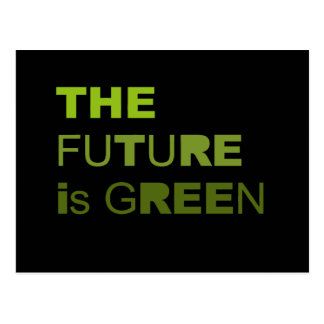 The future is green post card