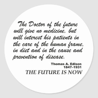 the future is now for natural Healthcare Classic Round Sticker