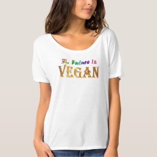 The Future is Vegan ~ Compassionate ~ Flowy T Shirt
