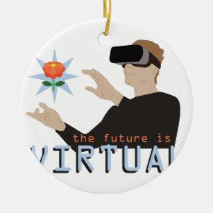 The Future Is Virtual Ceramic Ornament