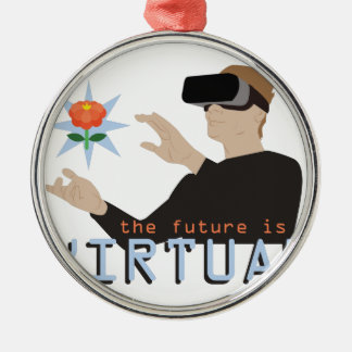 The Future Is Virtual Metal Ornament