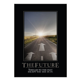 The Future Motivational Parody Poster