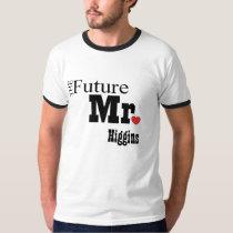 The Future Mr Custom T-shirt