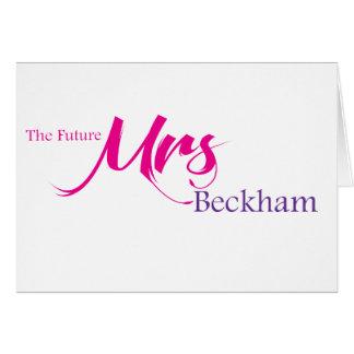 The Future Mrs Beckham Card