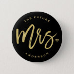 """The Future Mrs. Brush Script Diamond Bridal Party Button<br><div class=""""desc"""">The future Mrs. 'custom name' gold brushed calligraphy script diamond wedding bridal party button. This modern design features a chic and trendy gold 'Mrs.' brushed calligraphy script with a stylish diamond accent on a black background. The background color can be changed to any color of your choice. You can easily...</div>"""