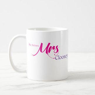 The Future Mrs Clooney Coffee Mug