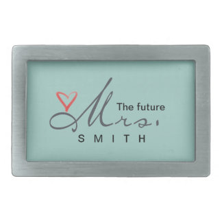 The future Mrs.  - customize your own! Belt Buckle