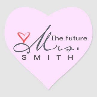 The future Mrs.  - customize your own! Heart Sticker