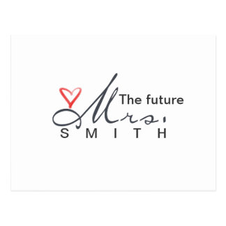 The future Mrs.  - customize your own! Postcard
