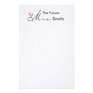 The future Mrs.  - customize your own! Stationery