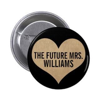 The future Mrs. Leather Texture Gold Heart Button