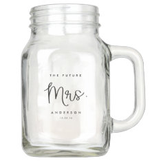 The Future Mrs. Married Mason Jar at Zazzle