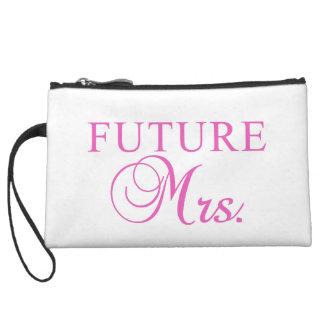 The Future Mrs. Wristlet