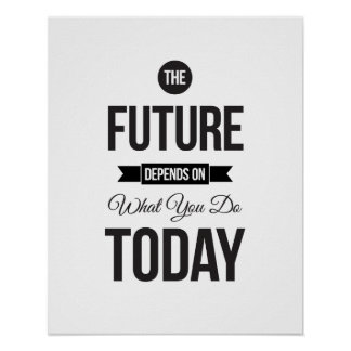 The Future - White Inspirational Quote Poster Posters