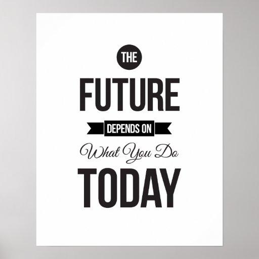the future white inspirational quote poster zazzle