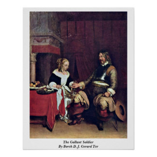 The Gallant Soldier By Borch D. J. Gerard Ter Poster