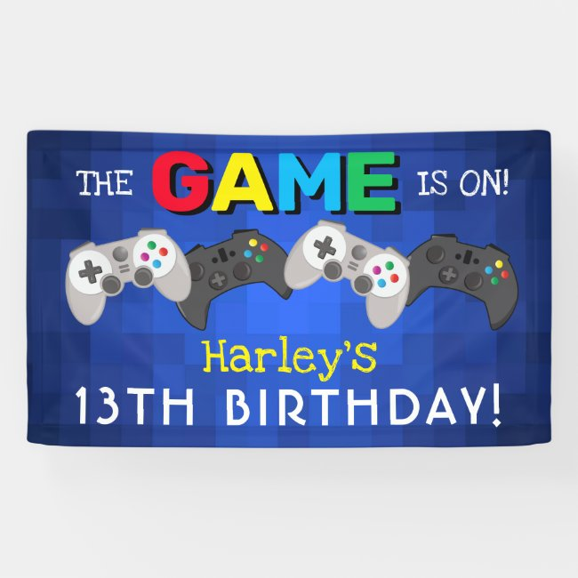 The Game Is On!   Video Game Birthday Banner