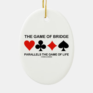 The Game Of Bridge Parallels The Game Of Life Christmas Tree Ornament