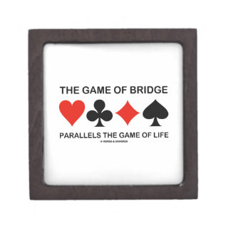 The Game Of Bridge Parallels The Game Of Life Premium Trinket Boxes