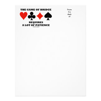 The Game Of Bridge Requires A Lot Of Patience Letterhead